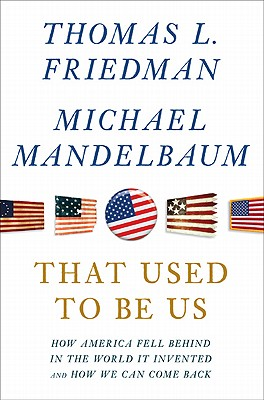 That Used to Be Us, Friedman, Thomas L.