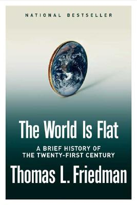 THE WORLD IS FLAT : A Brief History of the Twenty-first Century ( signed )