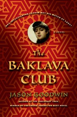 Image for The Baklava Club: A Novel (Investigator Yashim)