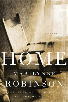 Home: A Novel, Robinson, Marilynne