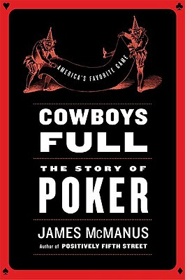 Image for Cowboys Full: The Story of Poker
