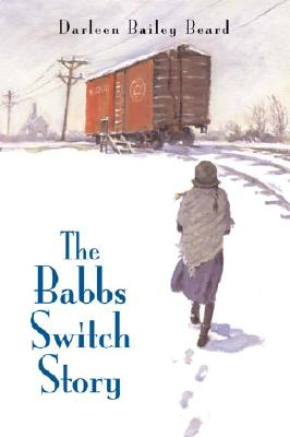 Image for The Babbs Switch Story