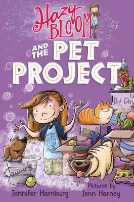 Hazy Bloom and the Pet Project, Jennifer Hamburg
