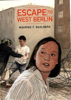 Escape to West Berlin, Dahlberg, Maurine F.