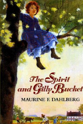 Image for The Spirit and Gilly Bucket