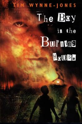 The Boy in the Burning House, Wynne-Jones, Tim