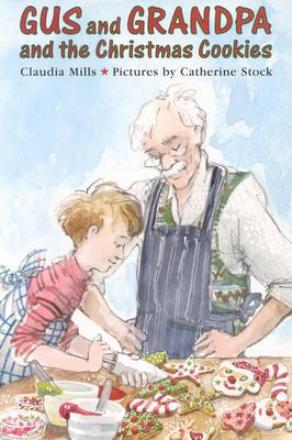 Image for Gus and Grandpa and the Christmas Cookies