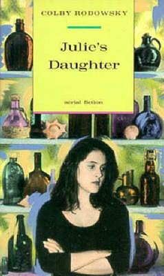 Julie's Daughter (Aerial Fiction), Rodowsky, Colby F.