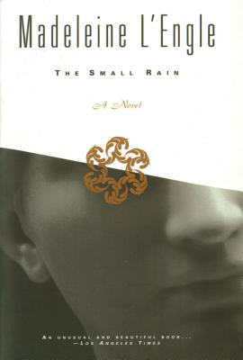 The Small Rain, a Novel, L'Engle, Madeleine