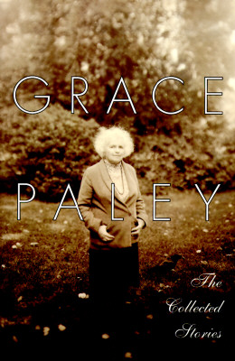 The Collected Stories, Paley, Grace