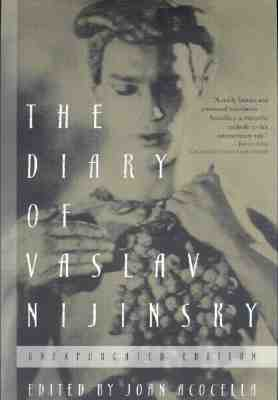 Image for The Diary of Vaslav Nijinsky: Unexpurgated Edition