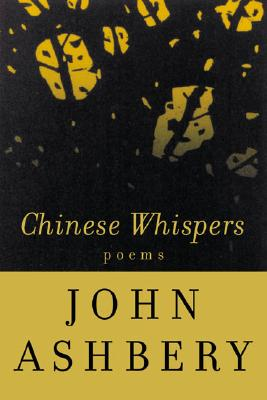 Image for Chinese Whispers: Poems (First Edition)