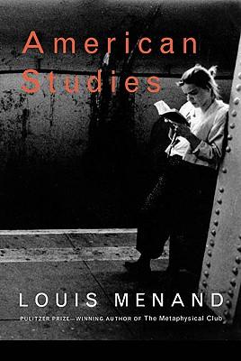 American studies, Menand, Louis