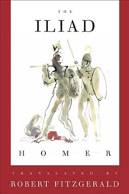 The Iliad: The Fitzgerald Translation, Homer
