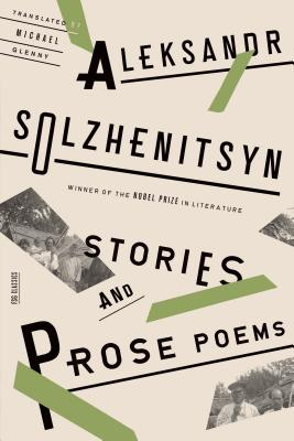 Stories and Prose Poems, Aleksandr Solzhenitsyn