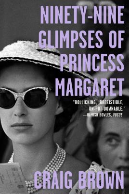 Image for Ninety-Nine Glimpses of Princess Margaret