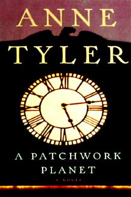 A Patchwork Planet, Anne Tyler