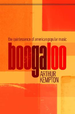 Image for Boogaloo: The Quintessence of American Popular Music