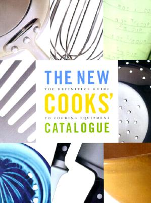 Image for The New Cooks' Catalogue