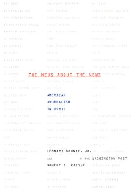 Image for The News About the News: American Journalism in Peril