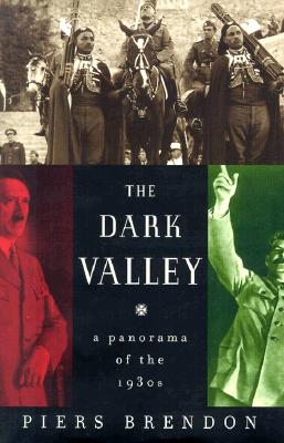 Image for The Dark Valley: A Panorama of the 1930s