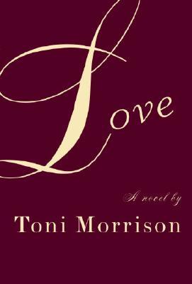 Love, Toni Morrison