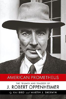 Image for American Prometheus: The Triumph and Tragedy of J. Robert Oppenheimer