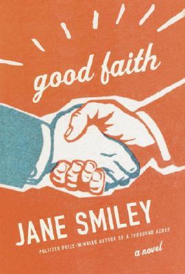 Good Faith, Smiley, Jane