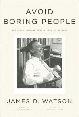 Image for AVOID BORING PEOPLE LESSONS FROM A LIFE IN SCIENCE