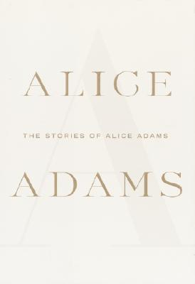 Image for Stories of Alice Adams, The