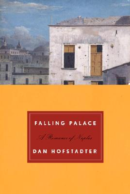 Image for FALLING PALACE : A ROMANCE OF NAPLES