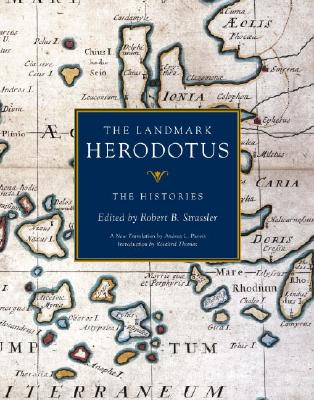 Image for LANDMARK HERODOTUS, THE: THE HISTORIES TRANSLATED BY ANDREA L. PURVIS, INTRODUCTION BY ROSALIND THOMAS
