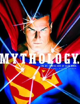 Image for Mythology: The DC Comics Art of Alex Ross (Pantheon Graphic Library)