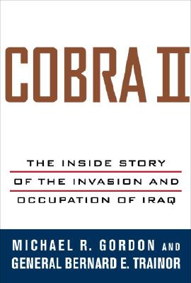 Image for Cobra II : The Inside Story of the Invasion and Occupation of Iraq