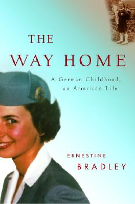 Image for The Way Home: A German Childhood, an American Life