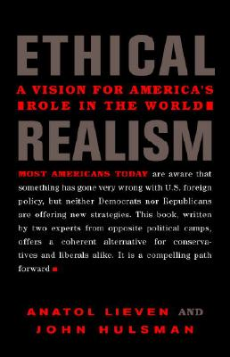 Image for Ethical Realism: A Vision for America's Role in the World