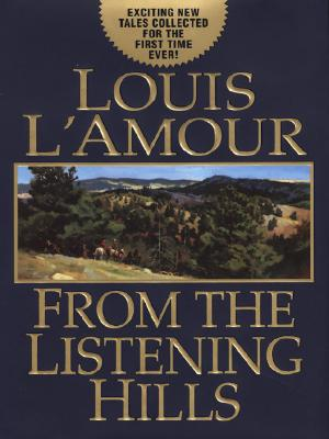 Image for From the Listening Hills (Large Print)