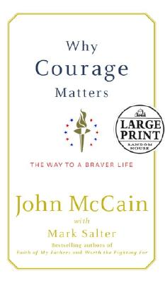Image for Why Courage Matters  **Limited Signed Edition** THE WAY TO A BRAVER LIFE