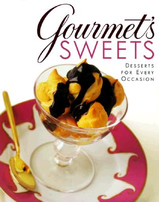Image for Gourmet's Sweets:: Desserts for Every Occasion