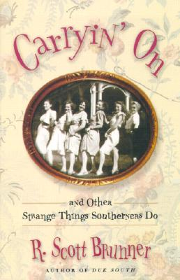 Image for Carryin' On: And Other Strange Things Southerners Do