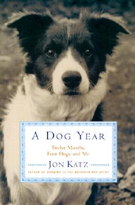 Image for DOG YEAR : TWELVE MONTHS  FOUR DOGS  A