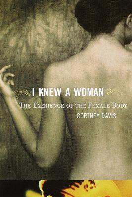Image for I KNEW A WOMAN