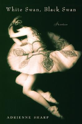 Image for White Swan, Black Swan: Stories
