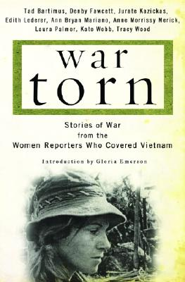Image for War Torn: Stories of War from the Women Reporters Who Covered Vietnam