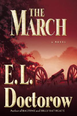 Image for The March: A Novel (First Edition)