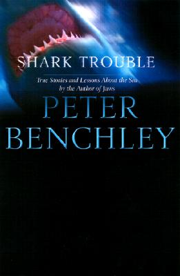 Image for Shark Trouble : True Stories and Lessons about the Sea