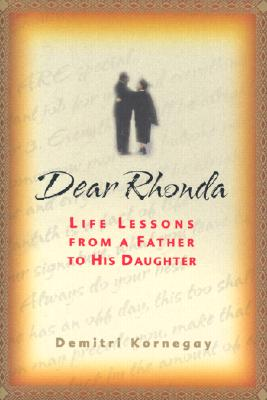 Image for Dear Rhonda: Life Lessons from a Father to His Daughter