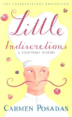 Little Indiscretions: A Delectable Mystery