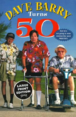 Image for Dave Barry Turns 50 (Random House Large Print (Cloth/Paper))