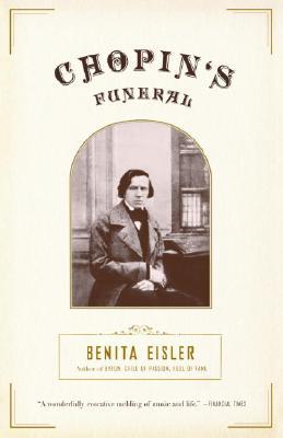 Chopin's Funeral, Benita Eisler